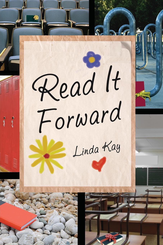 Linda Kay Read It Forward
