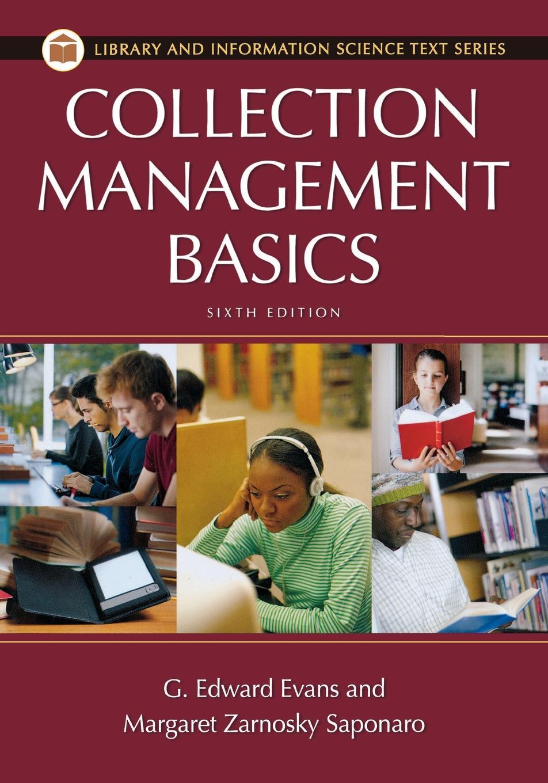 G. Evans, Margaret Saponaro Collection Management Basics недорого
