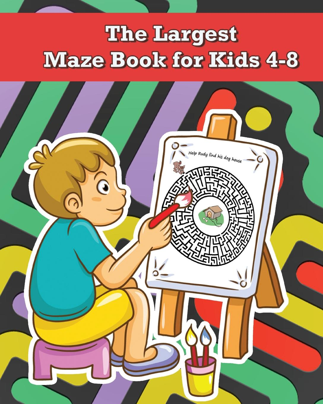 ClaRO The Largest Maze Book for Kids 4-8. A Activity (Mazes kids) - Over 180 pages