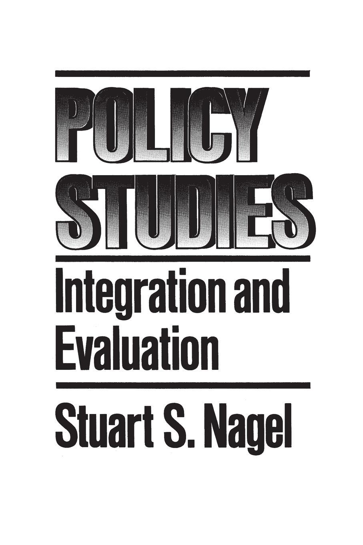 Stuart Nagel Policy Studies. Integration and Evaluation spatial data integration