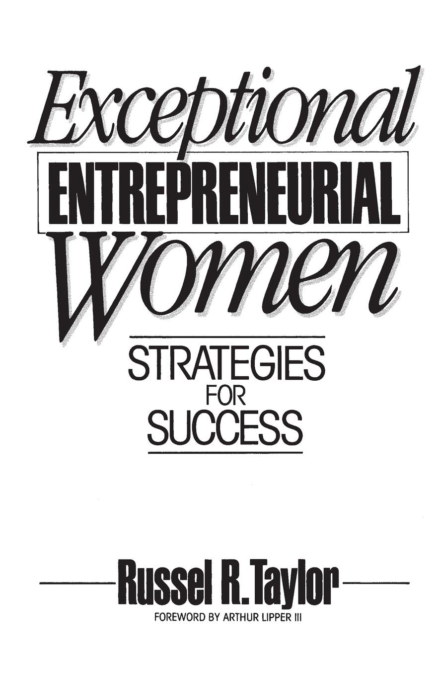 Russel Taylor Exceptional Entrepreneurial Women. Strategies for Success entrepreneurial orientations of rural women