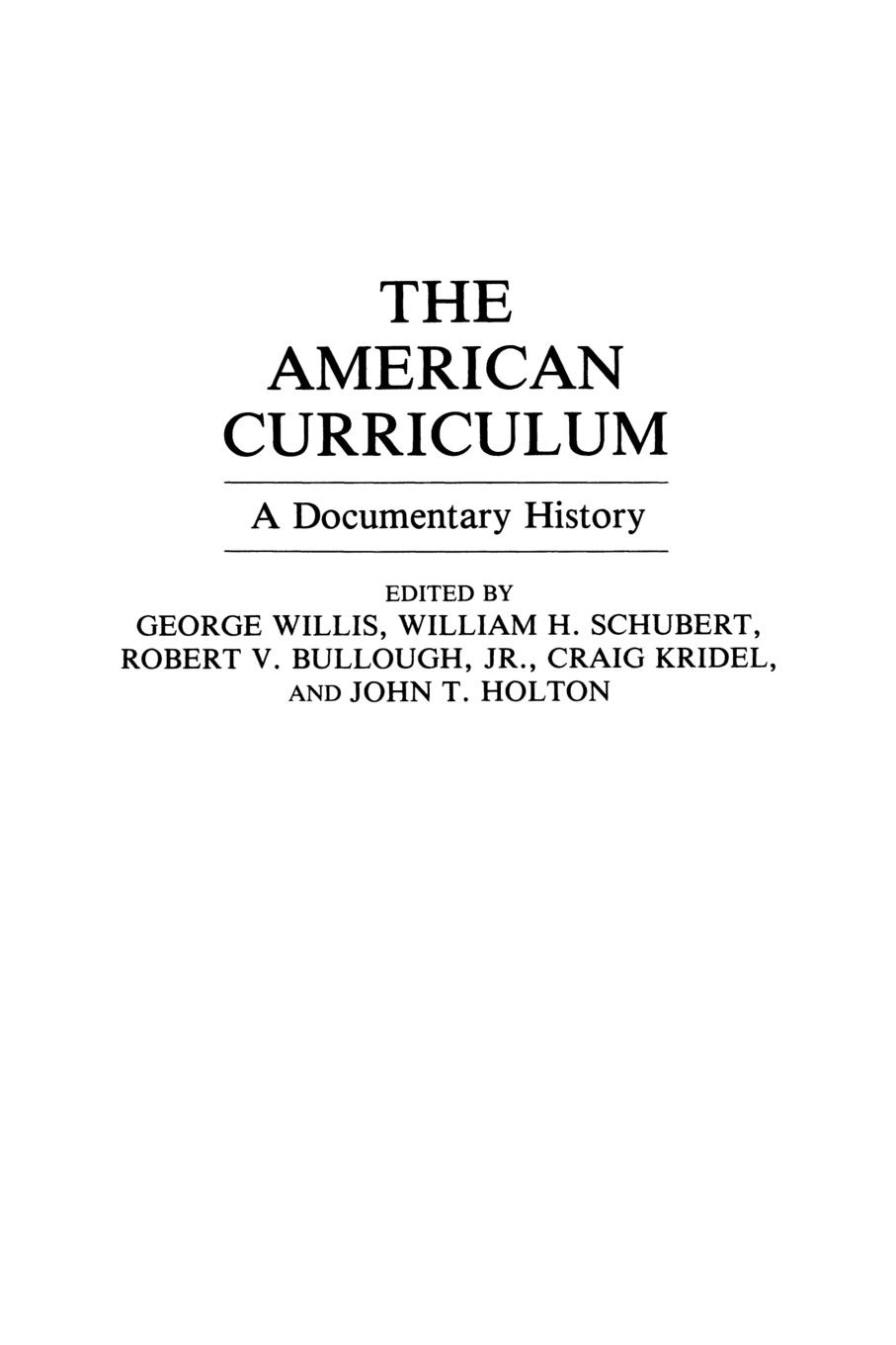 Фото - The American Curriculum. A Documentary History curriculum