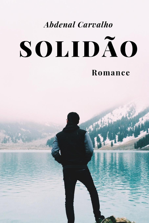 Abdenal Carvalho Solidao abdenal carvalho conceitos biblicos volume ii