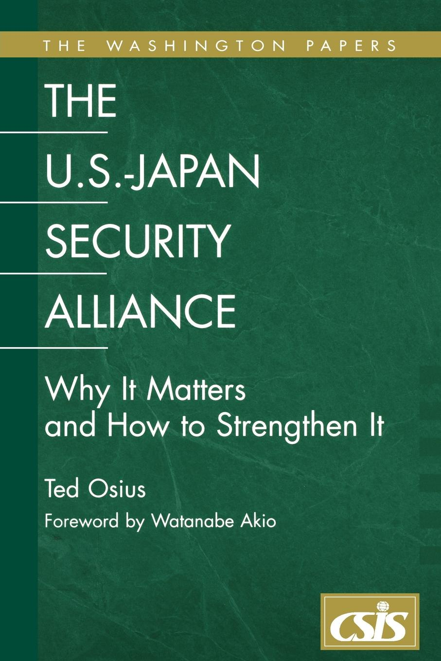 Ted Osius The U.S.-Japan Security Alliance. Why It Matters and How to Strengthen It richard thomas f why dylan matters