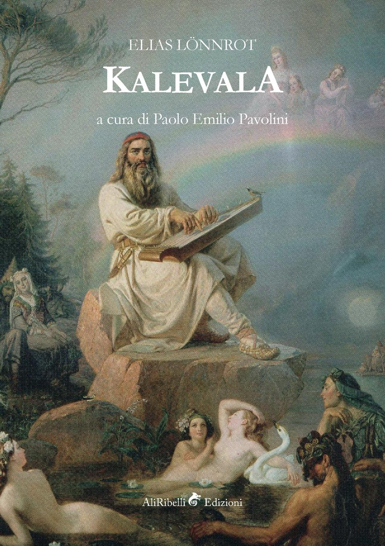 Elias Lönnrot, Paolo Emilio Pavolini Kalevala carelia