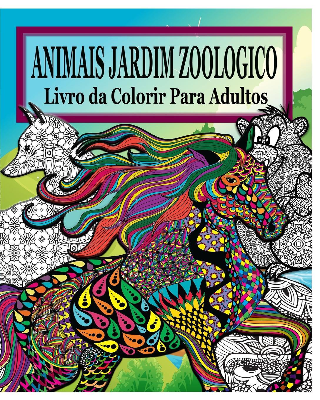 Jason Potash Animais Do Jardim Zoologico Livro da Colorir Para Adultos kass thomas 7 passos para uma comunicacao efetiva