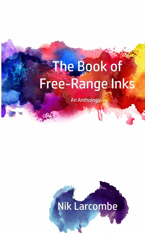 Фото - Nik Larcombe The Book of Free-Range Inks 5pcs em78p156elpj g dip18 em78p156elpj dip em78p156 new and original ic free shipping