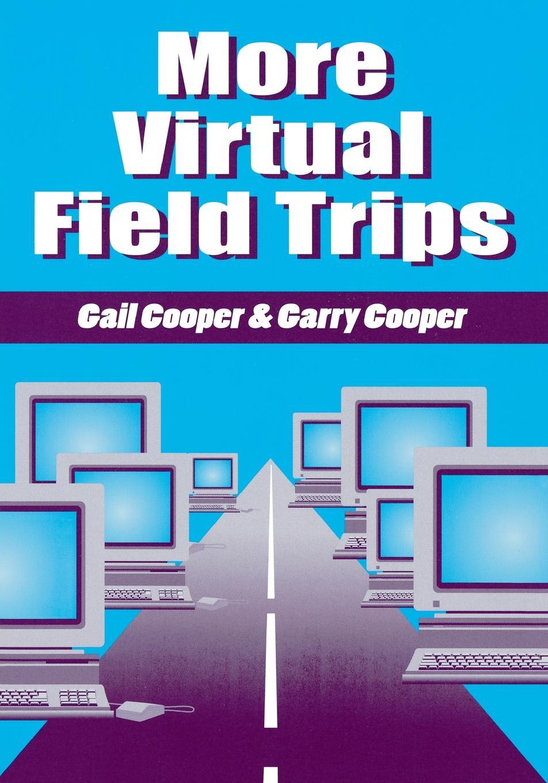цены на Gail Cooper, Garry Cooper More Virtual Field Trips  в интернет-магазинах