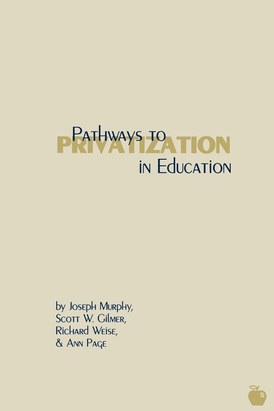 Scott W. Gilmer, Richard Weise, Ann Page Pathways to Privatization in Education w faulkes barcarolle in g major page 2 page 7