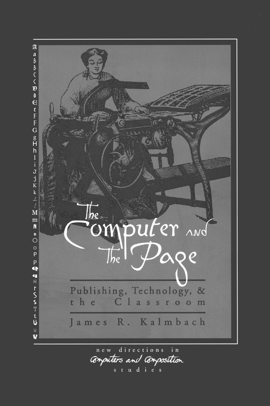 James Kalmbach The Computer and the Page. The Theory, History and Pedagogy of Publishing, Technology and the Classroom пиджак napapijri page 1 page href page 10 page 4 page 8