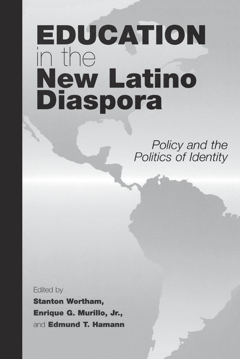 Education in the New Latino Diaspora. Policy and the Politics of Identity mary p mckeown moak christopher m mullin higher education finance research policy politics and practice