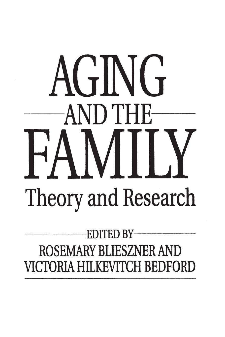 Rosemary Blieszner Victoria Bedford Handbook of Aging and the Family Theory and Research
