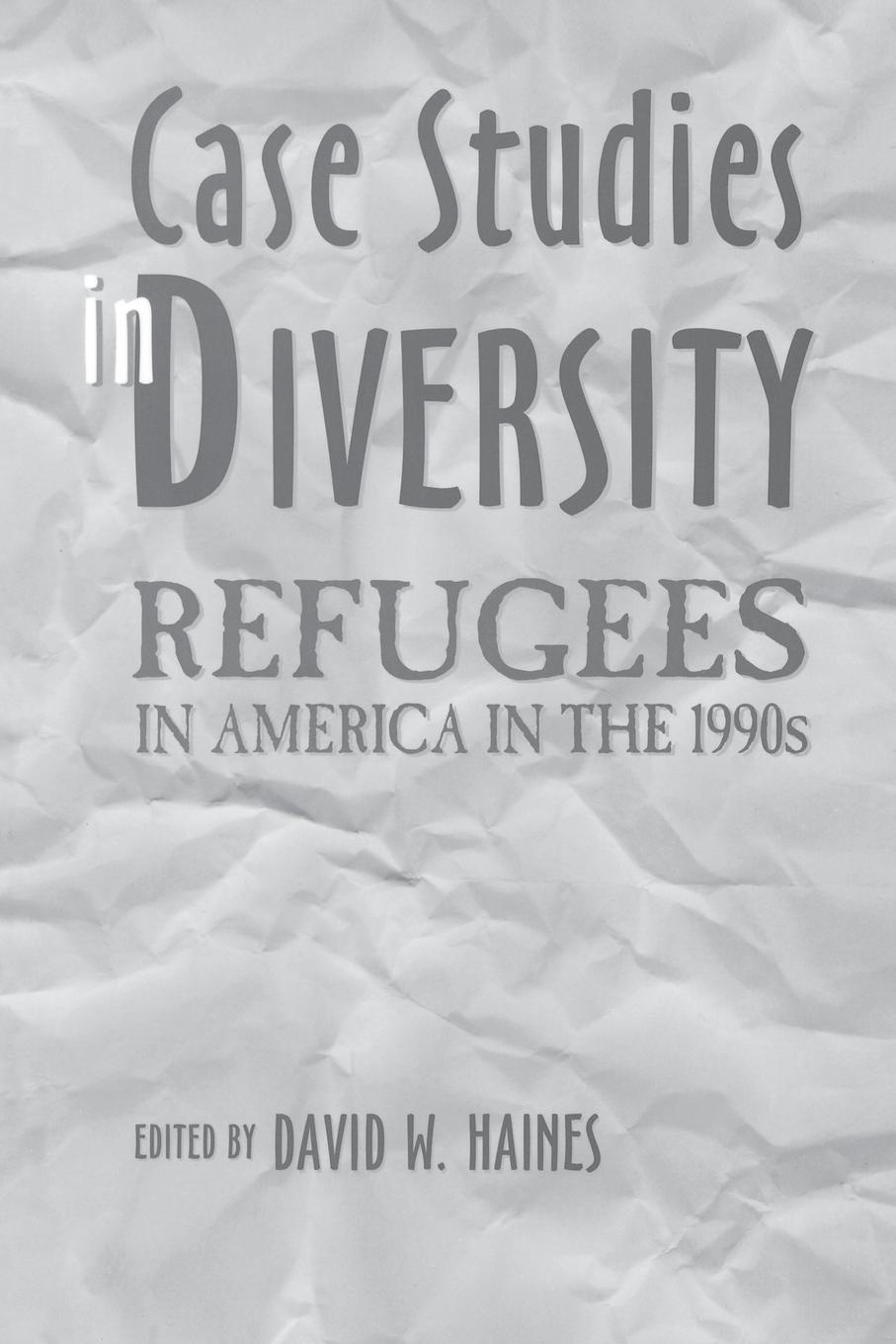 Ronald Vogel Case Studies in Diversity. Refugees in America in the 1990s avifaunal diversity in raniban kaski district