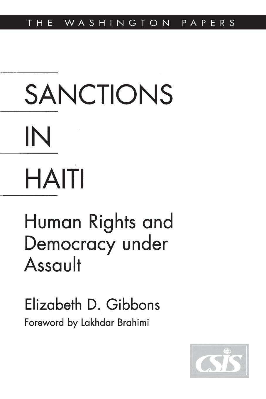Elizabeth Gibbons Sanctions In Haiti. Human Rights and Democracy under Assault kolber adél sanctions alleviating or deepening the violation of human rights