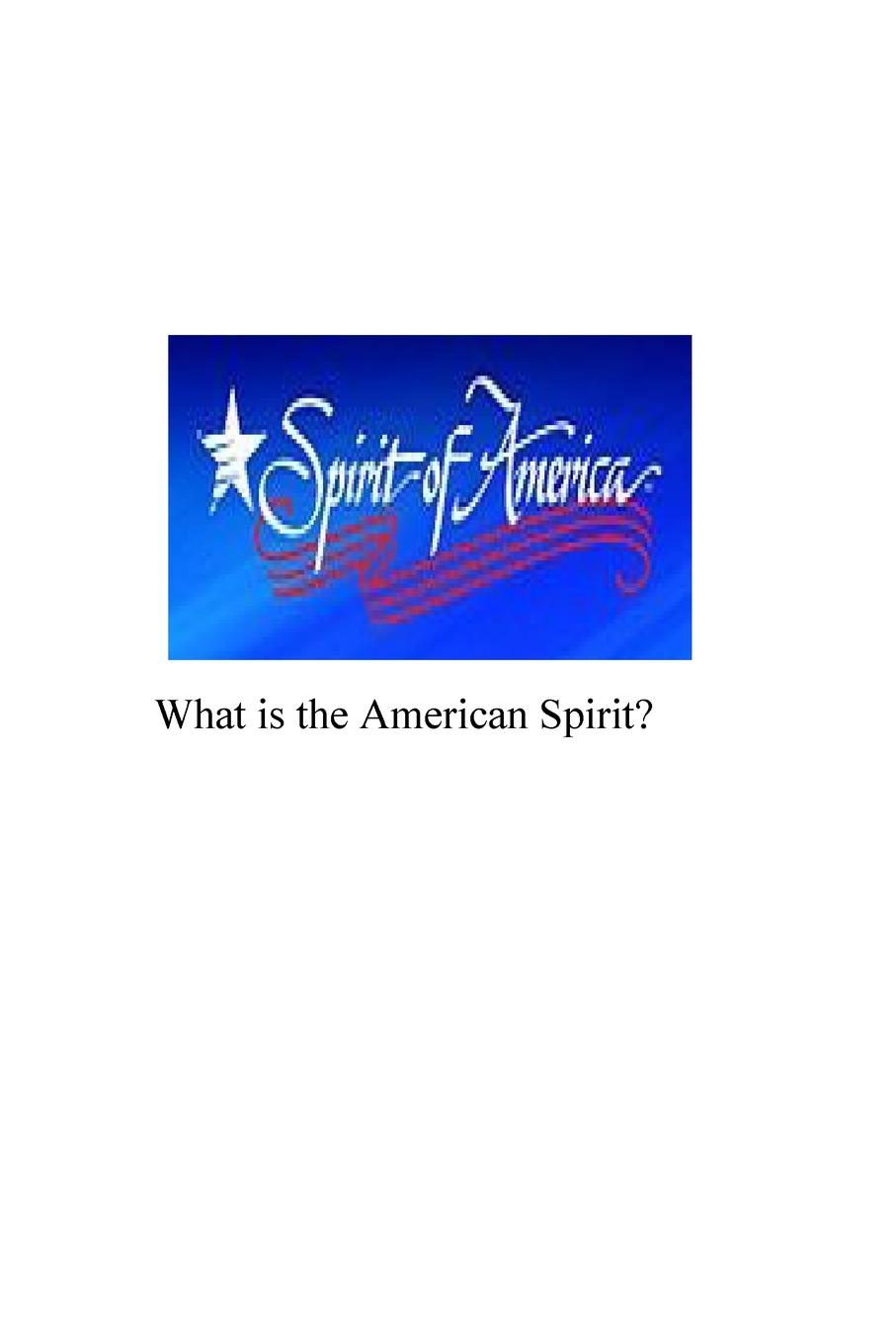 Dennis AuBuchon What is the American Spirit what the spirit is saying to the churches