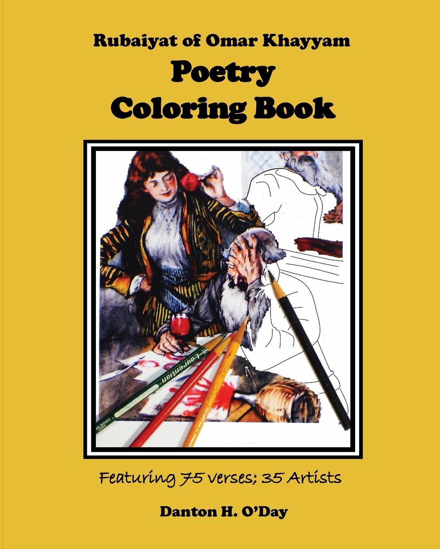 Danton H. O'Day Rubaiyat of Omar Khayyam Poetry Coloring Book omar bader in africa one