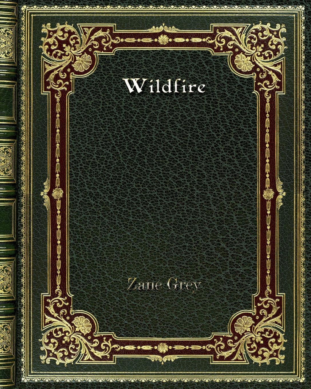 лучшая цена Zane Grey Wildfire