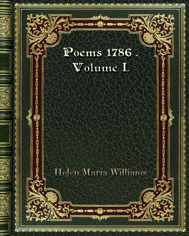 Helen Maria Williams Poems 1786 . Volume I. helen williams paul and virginia