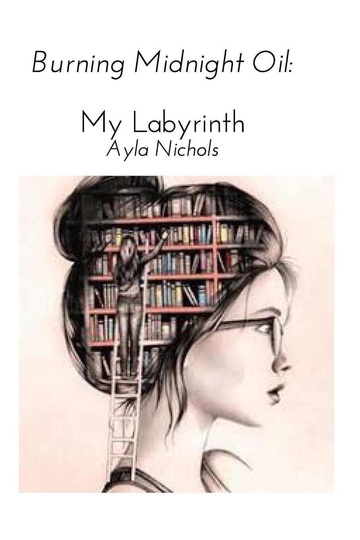 Ayla Nichols Burning Midnight Oil