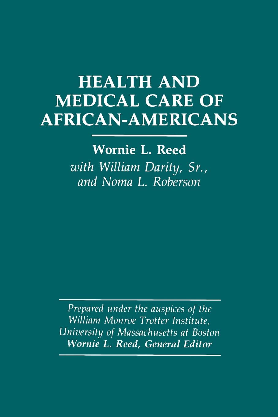 Health and Medical Care of African-Americans health insurance and demand for medical care