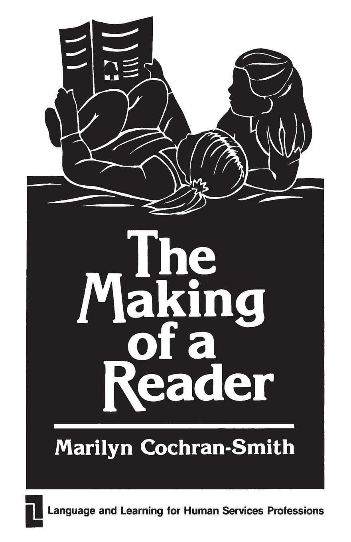 лучшая цена Marilyn Cochran-Smith The Making of a Reader