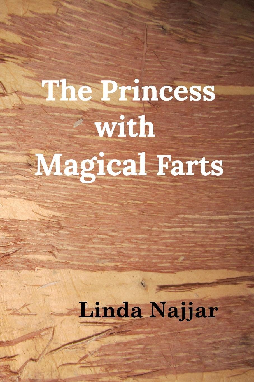 Linda Najjar The Princess with Magical Farts