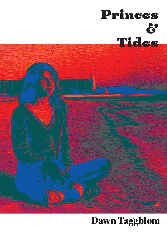 цена на Dawn Taggblom Princes & Tides