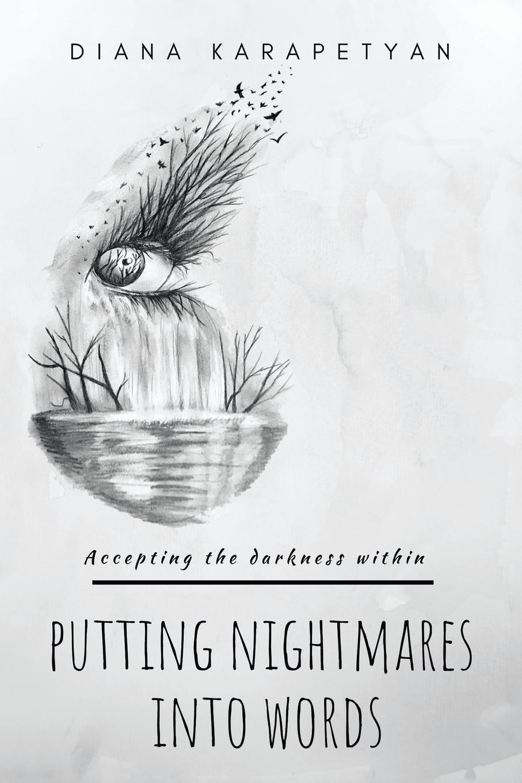 лучшая цена Diana Karapetyan Putting Nightmares into Words