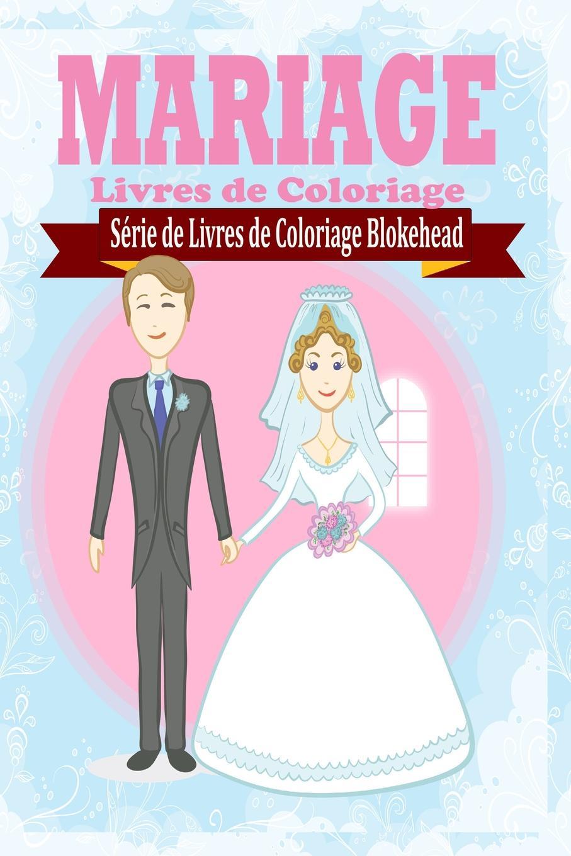 le Blokehead Mariage Livres de Coloriage adosphere 3 livre de l eleve cd