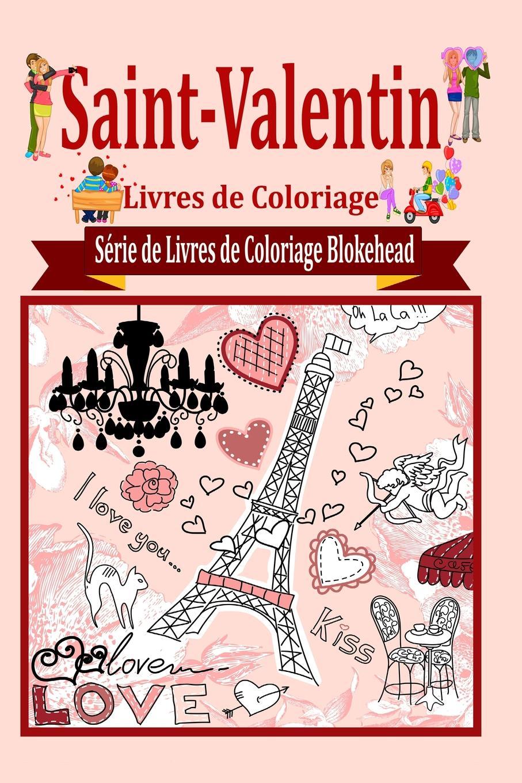le Blokehead Saint-Valentin Livres de Coloriage