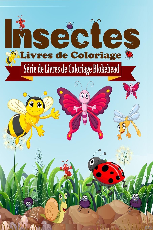 El Blokehead Insectes Livres De Coloriage