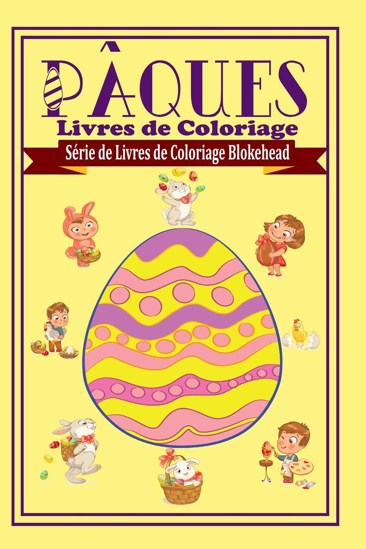 The Blokehead Paques Livres de Coloriage