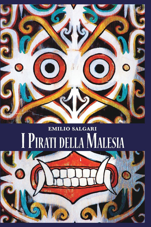 лучшая цена Emilio Salgari I Pirati della Malesia