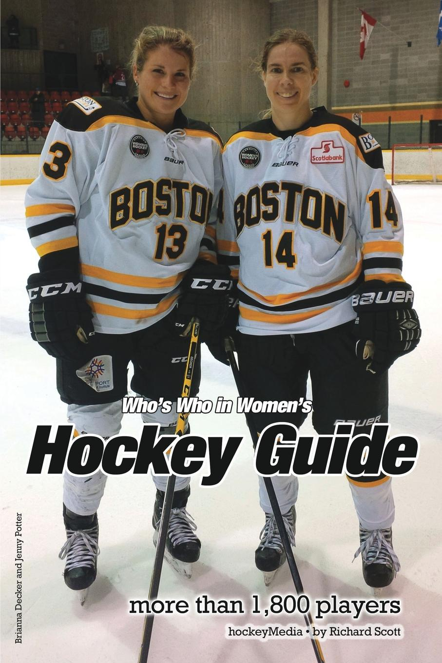 Richard Scott (Past Edition) Whos Who in Womens Hockey Guide 2016