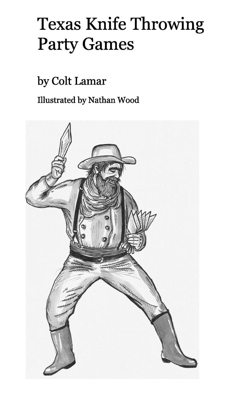 Фото - Colt Lamar Illustrated by Nathan Wood Texas Knife Throwing Party Games knife party knife party abandon ship 2 lp