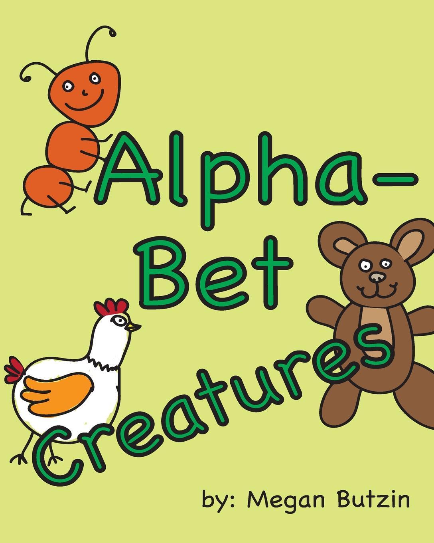 Megan Butzin AlphaBet Creatures happy alphabet book