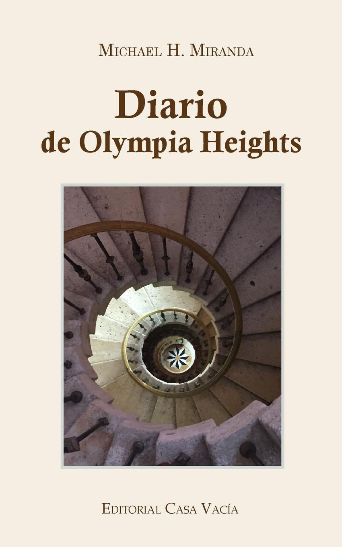 Michael H. Miranda Diario de Olympia Heights p gouin medio registro alto del primer tono