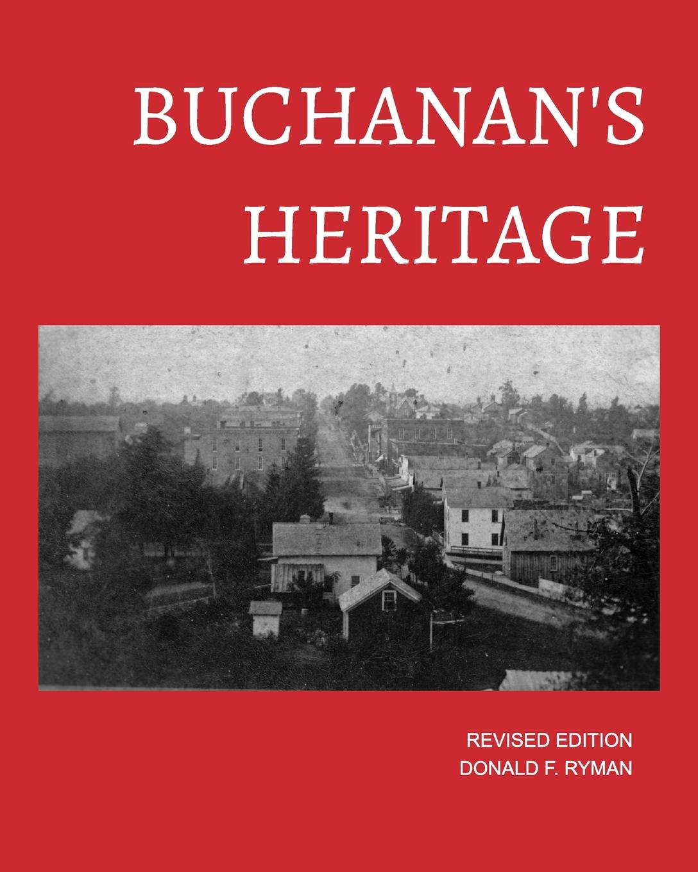 купить Donald F. Ryman Buchanan's Heritage (soft cover edition) дешево