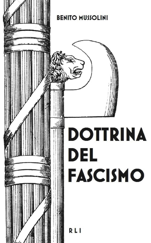 Benito Mussolini Dottrina del Fascismo antonio nibby del foro romano dell via sacra dell anfiteatro flavio e de luoghi adjacenti