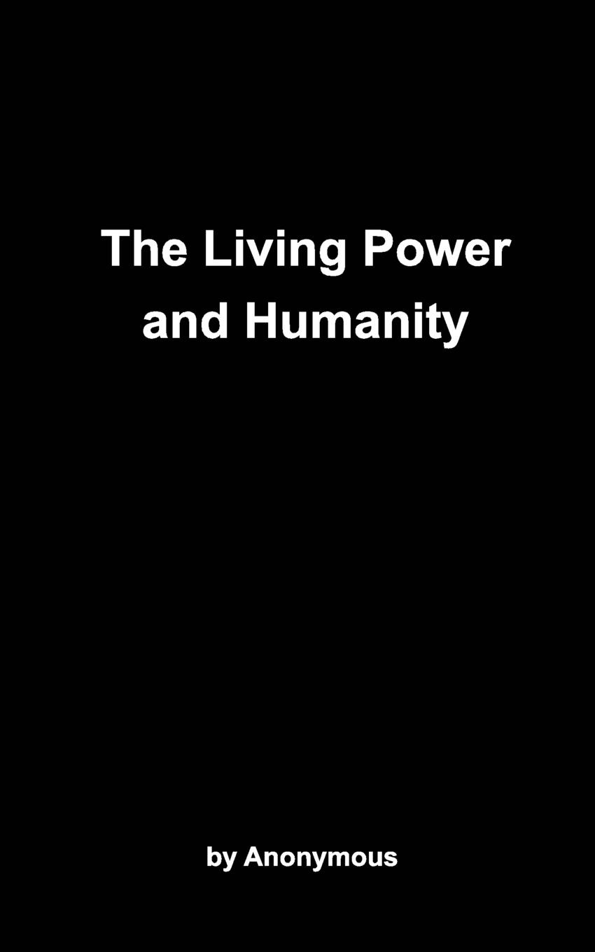 M. l'abbé Trochon The Living Power and Humanity cygnet brown living today the power of now
