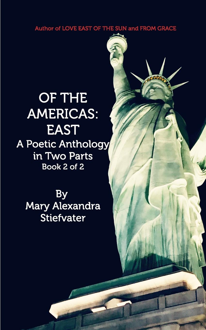 Mary Alexandra Stiefvater OF THE AMERICAS. EAST alexandra okatova the queen of the night