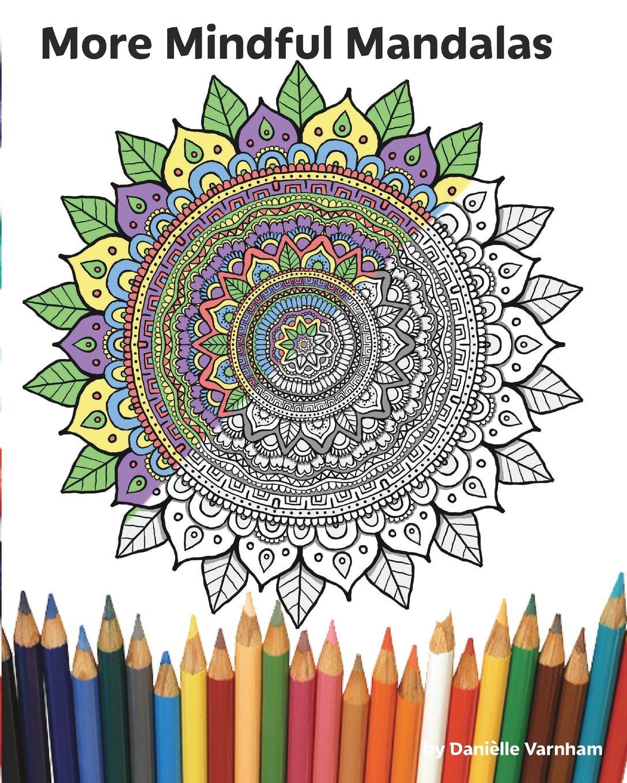 Danielle Varnham More Mindful Mandalas kids magical mandalas