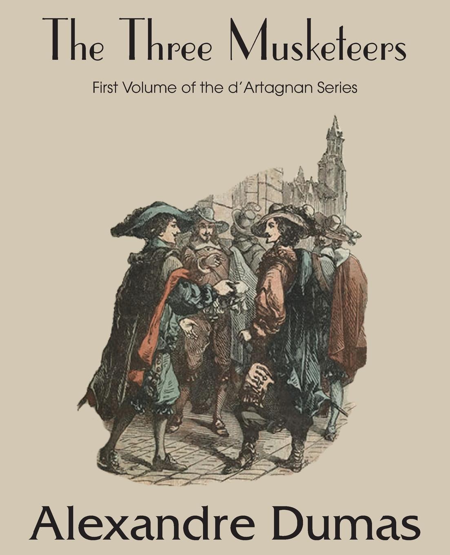 Александр Дюма The Three Musketeers three man 45