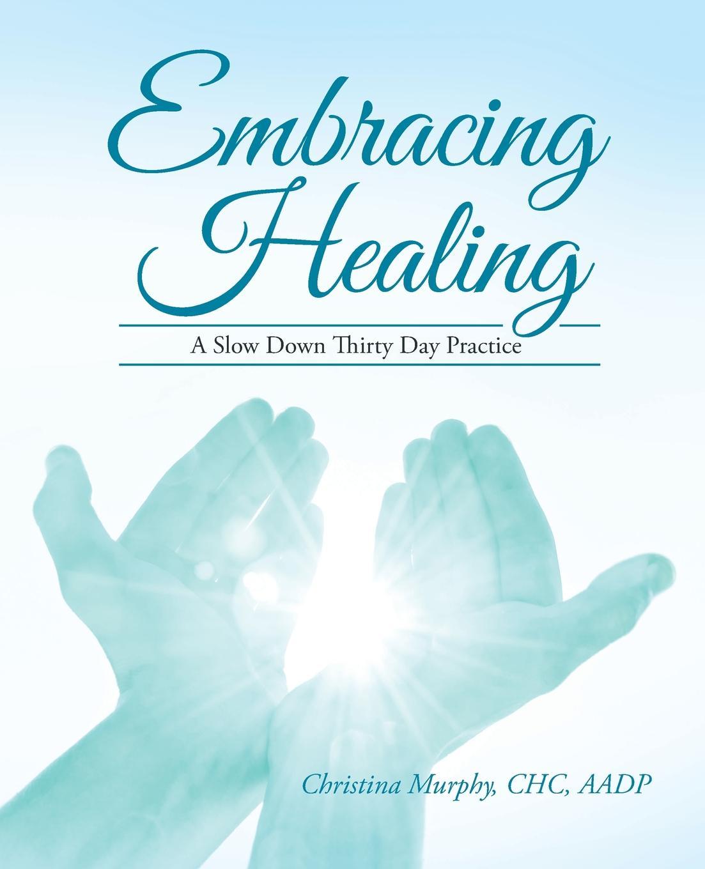 CHC AADP Christina Murphy Embracing Healing. A Slow Down Thirty Day Practice kids magical mandalas