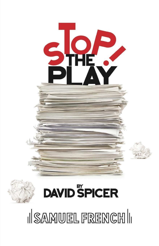 цена на David Spicer Stop!...The Play