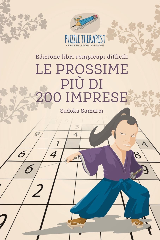 Puzzle Therapist Le prossime piu di 200 imprese . Sudoku Samurai . Edizione libri rompicapi difficili il piu e il meno