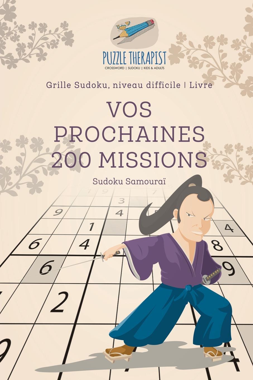 Puzzle Therapist Vos prochaines 200 missions . Sudoku Samourai . Grille Sudoku, niveau difficile . Livre душевой гарнитур milardo 1 режим 3401f60m16
