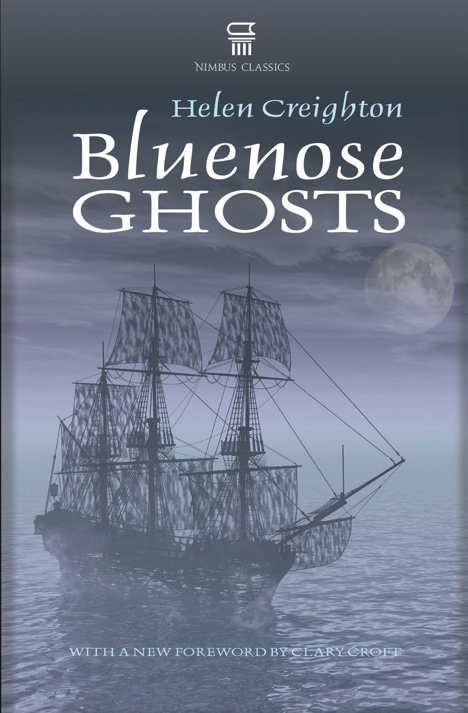 Helen Creighton, Clary Croft Bluenose Ghosts недорго, оригинальная цена