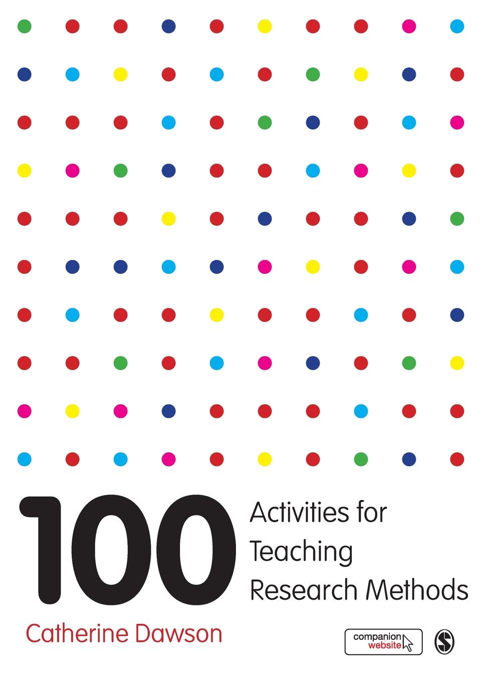Catherine Dawson 100 Activities for Teaching Research Methods цена в Москве и Питере