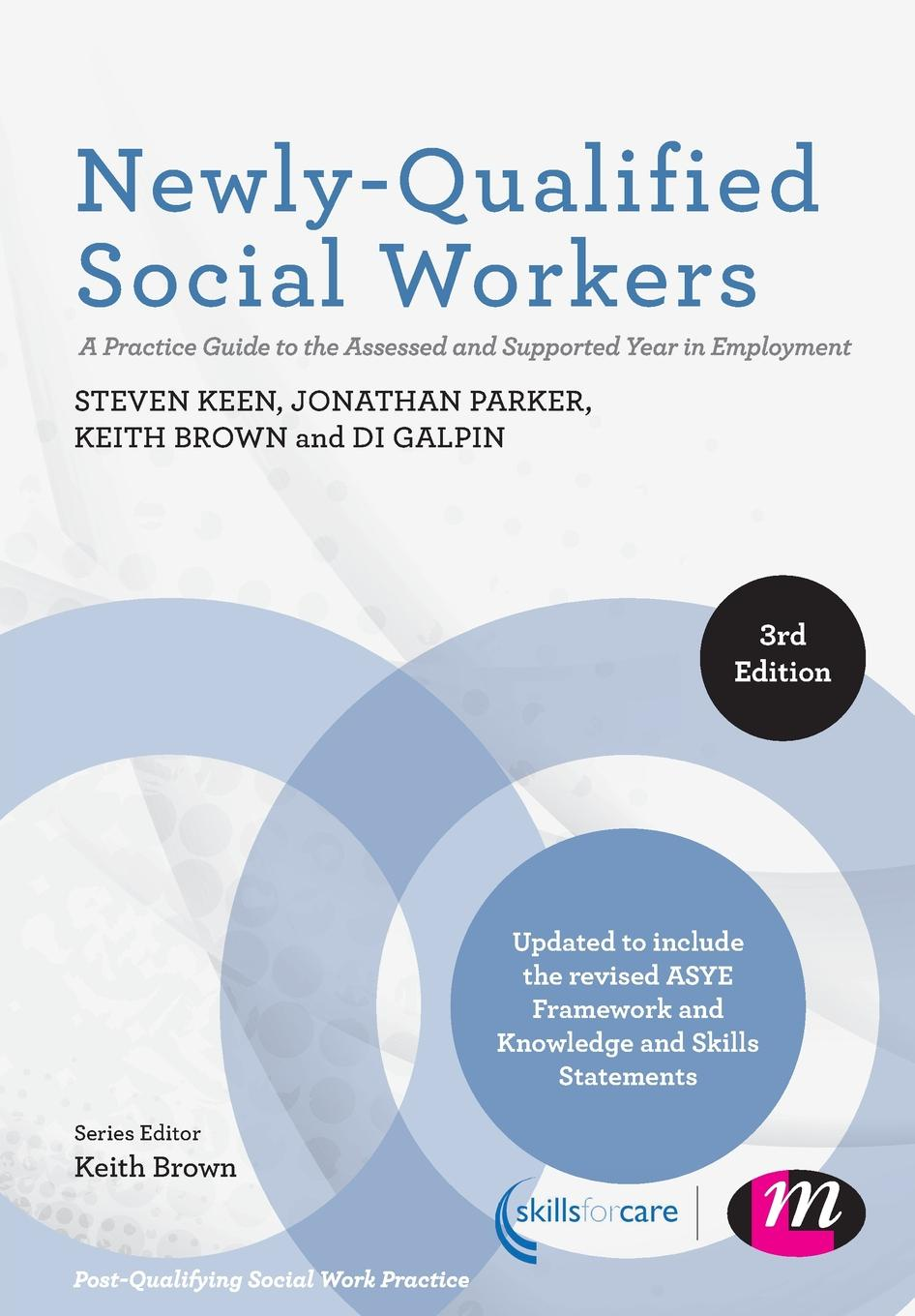 Steven Keen, Jonathan Parker, Keith Brown Newly-Qualified Social Workers j keith brown towardations